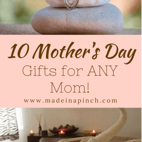 10 Easy Mother's Day gift ideas every Mom wants!