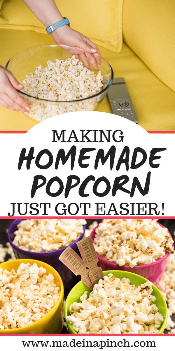 Save money and eat healthier by making your own delicious popcorn! To get our recipe and more visit Made in a Pinch and follow us on Pinterest!2
