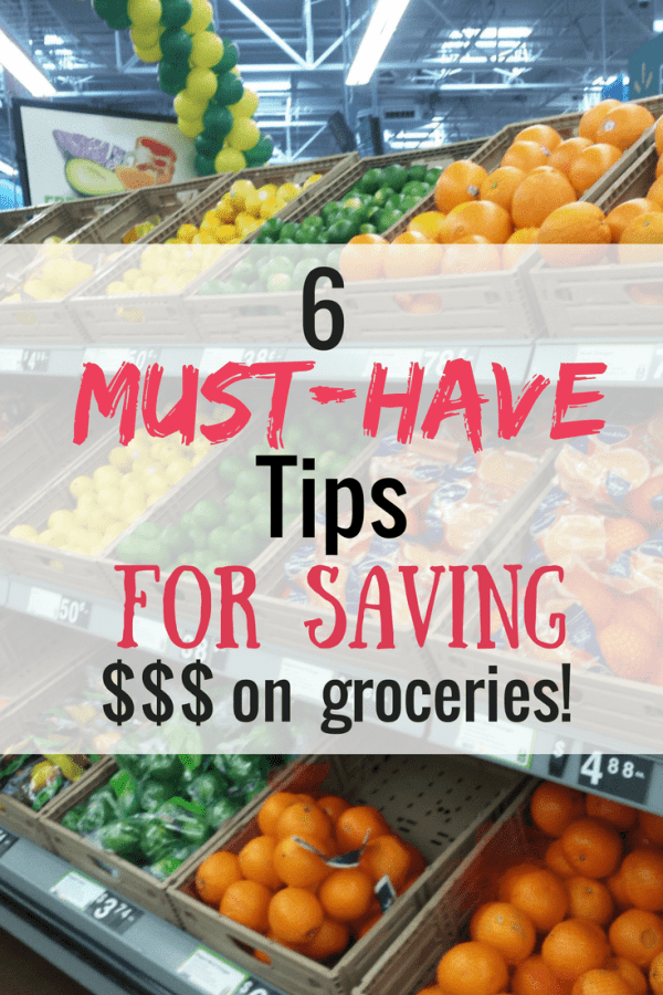Must Have Tips for saving money on groceries graphic