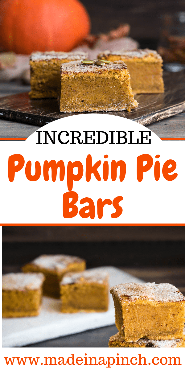 Pinterest Pin for the very best easy pumpkin pie bars. Get the recipe on Made in a Pinch. For more great recipes and helpful tips follow us on Pinterest!