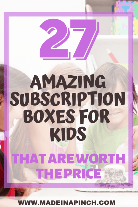 The 27 Best Subscription Boxes for Kids (Updated)