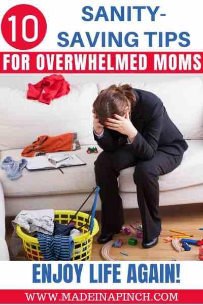 10 Sanity-Saving Tips for the Overwhelmed Mom