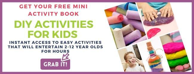 Click here to grab your free mini activity book of diy activities for kids.