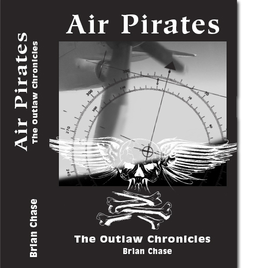 Air Pirates (The Outlaw Chronicles Book 3)