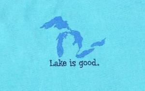 Lake Is Good Aqua Great Lakes