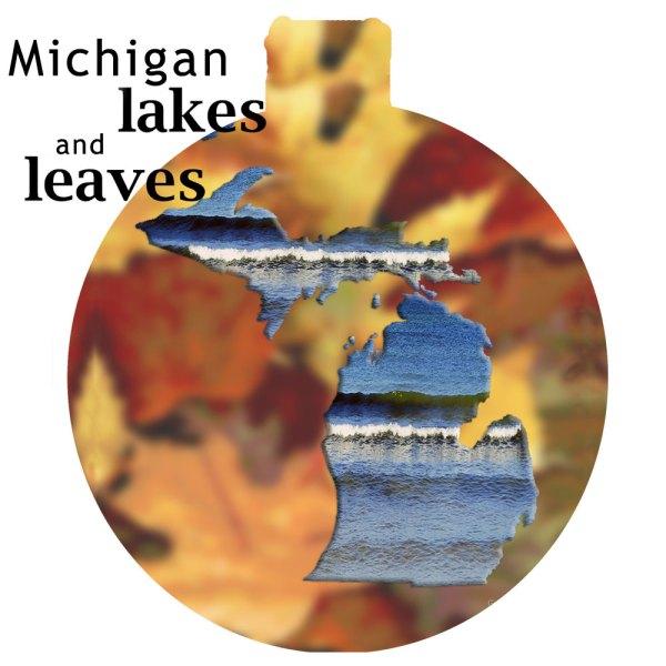 Metal Michigan Ornament - Michigan Lakes and Leaves