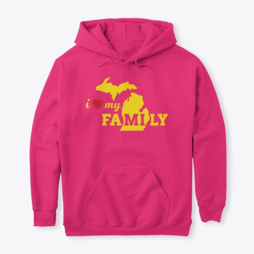 Love My Michigan Family Hoodie