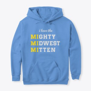 Mighty Midwest Mitten Hoodie