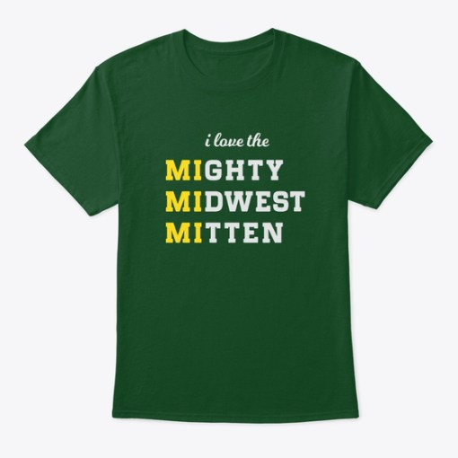 MIghty MIdwest MItten Tshirt Green