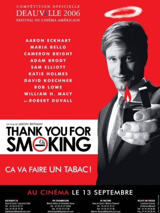 Thank You for Smoking - Affiche du film - Deauville 2006