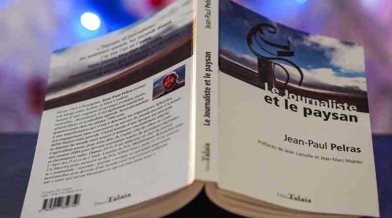 Le Journaliste et le paysan – Chronique des milles et une vies de Jean-Paul Pelras