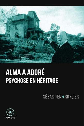 Psychose Hitchcock Institut Jean Vigo Sébastien Rongier