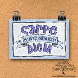 Carpe Diem Art Print on Recycled Paper… unframed Hand Lettering Design 4x6 or 5x7 Wall Art Typography, encouragement, congratulations gift