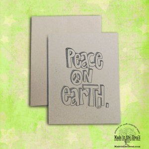 Peace on Earth Recycled Paper Holiday Card... Hand-Lettering  A2 Size