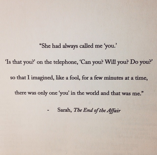 The end of the affair graham greene quote