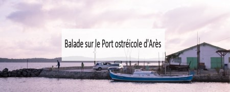 Port ostréicole d'Arès - Made me Happy (cover)
