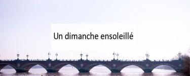 Un dimanche ensoleillé - Made me Happy - Blog Bordeaux Lifestyle (cover)