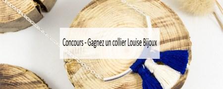 Concours - Gagnez un collier Louise Bijoux - Made me Happy - Blog Bordeaux Lifestyle (cover)