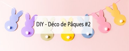 DIY - Déco de Pâques #2 - Made me Happy - Blog Bordeaux Lifestyle (cover)