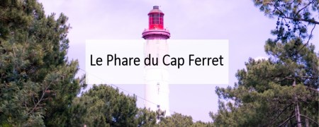 phare-cap-ferret-blog-bassin-arcachon-made-me-happy (cover)