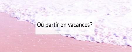 ou-partir-en-vacances-blog-made-me-happy-bordeaux (cover)