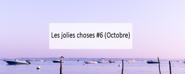 jolies choses-octobre-Made me Happy - Blog Bordeaux Lifestyle (cover)