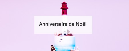 Anniversaire de Noël - Blog Made Me Happy Bordeaux (cover)