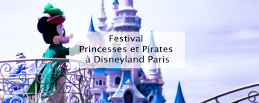 Festival Princesses et Pirate - Disneyland Paris