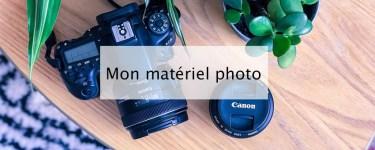 materiel photo - blog lifestyle bordeaux