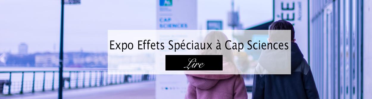 Cap Sciences - Blog famille Bordeaux