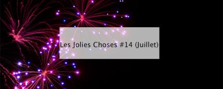 Les Jolies Choses #14 (Juillet) - Blog lifestyle bordeaux