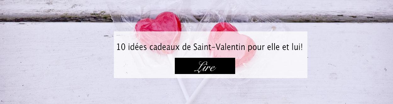 Idées cadeaux de Saint-Valentin - Blog lifestyle Bordeaux