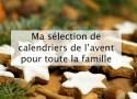 Calendriers de l'avent famille - Blog lifestyle Bordeaux