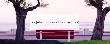 Jolies Choses Novembre 2018 - Blog lifestyle Bordeaux