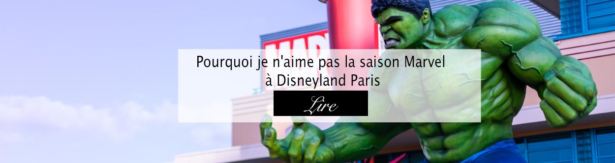 Saison Marvel - Disneyland Paris - Blog lifestyle Bordeaux