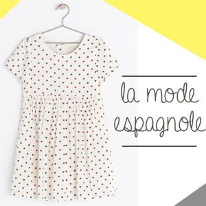 [Mode enfant] Sélection coup de coeur pour la mode espagnole