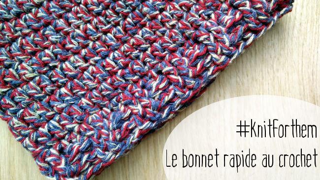 #Knitforthem Le bonnet rapide au crochet