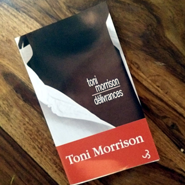 Délivrances Toni Morrison