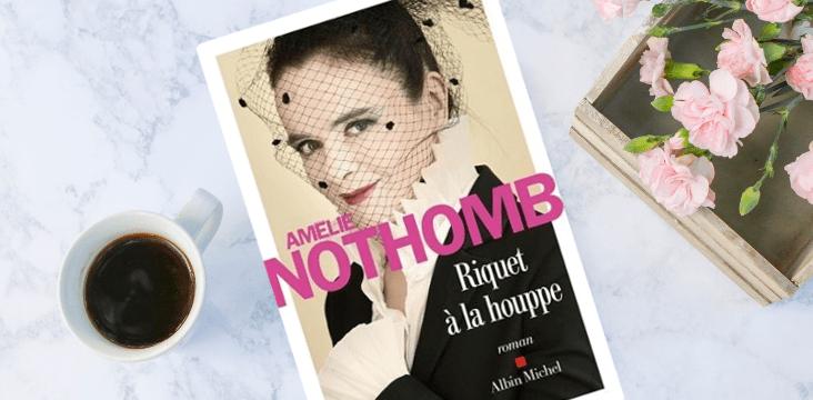 riquet à la houppe de Amélie Nothomb