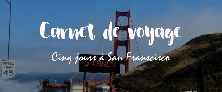 Cinq jours à San Francisco
