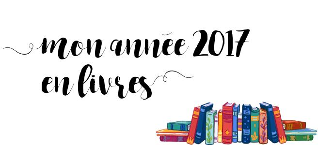 Mon année 2017 en livres et en chiffres
