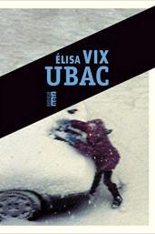 UBAC d'Elisa Vix