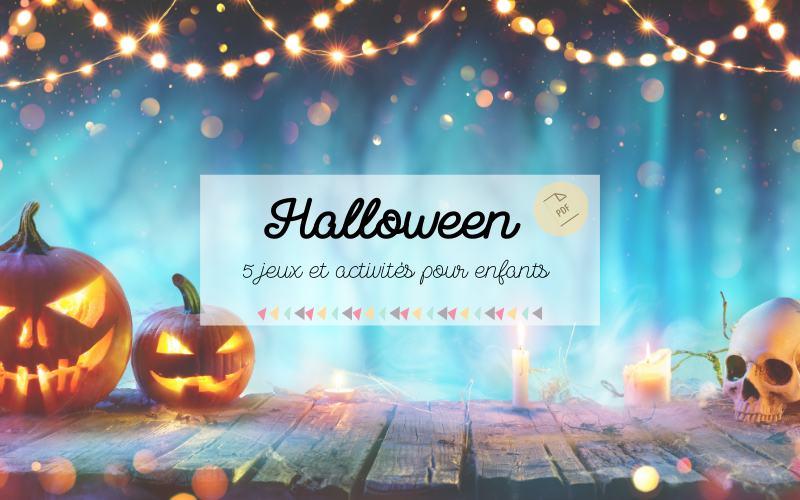 jeux et activités enfants pour halloween