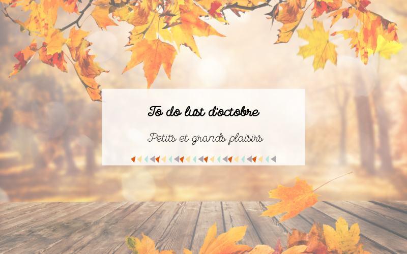 To do list d'octobre