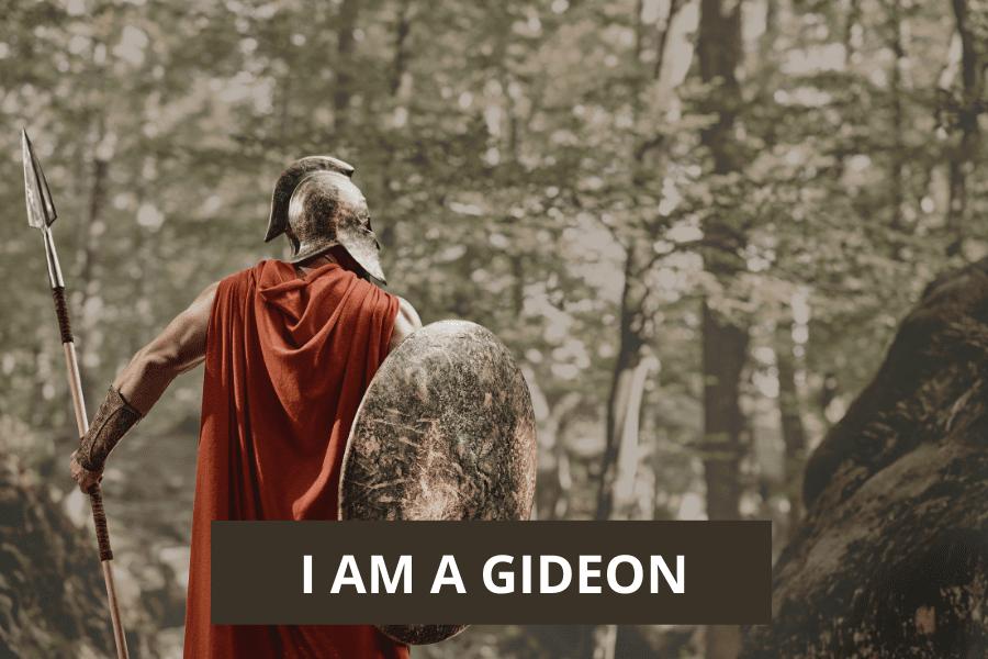 I am a Gideon