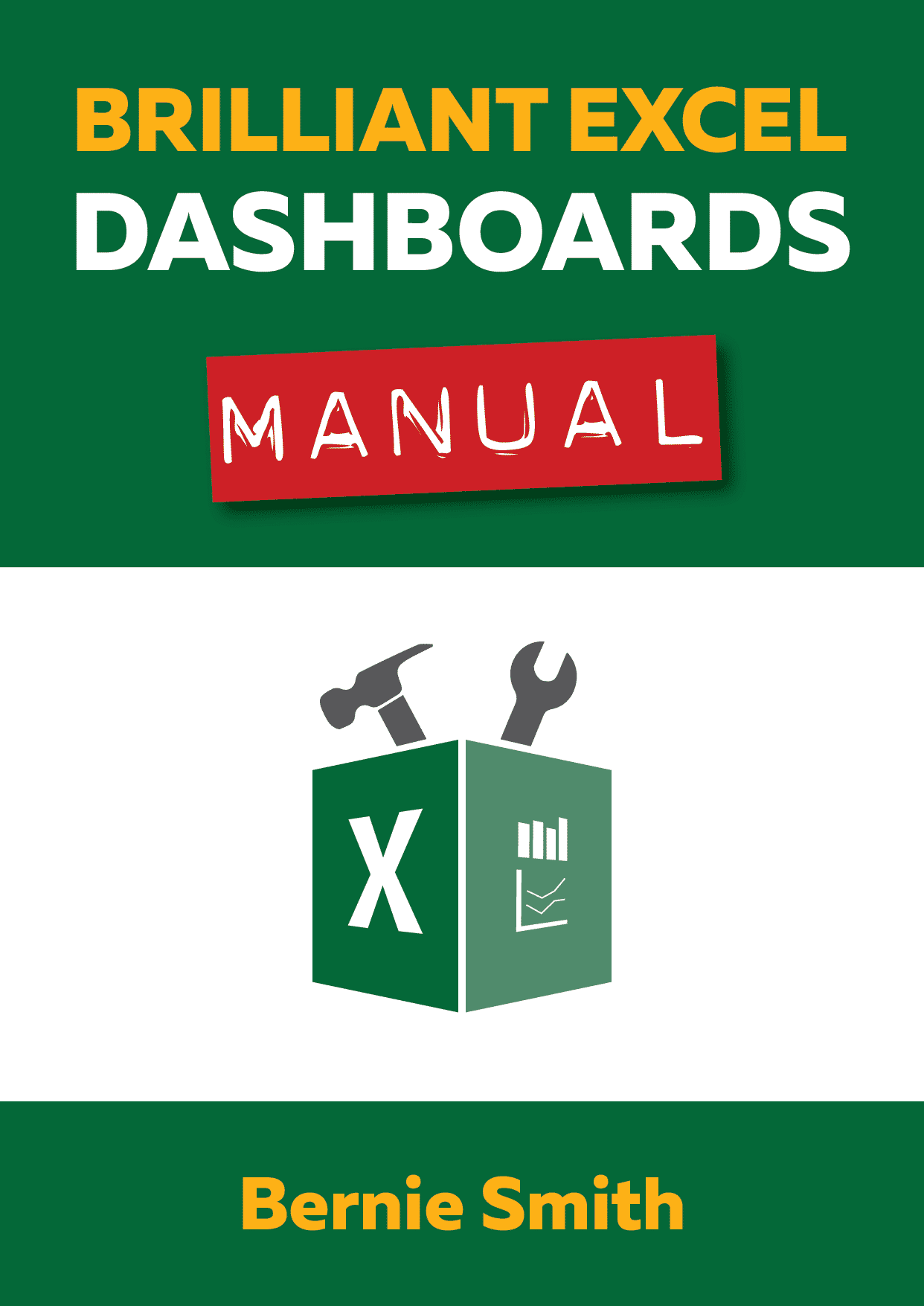 Brilliant Excel Dashboards Manual