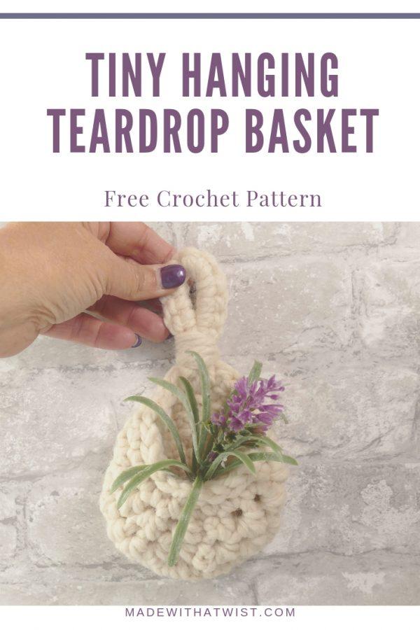 pinterest image of the tiny hanging teardrop basket crochet pattern