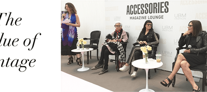 The Value of Vintage with Norma Kamali, Iris Apfel & Stephanie Solomon