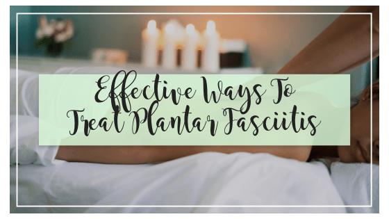 Effective Treatment for Plantar FascIitis