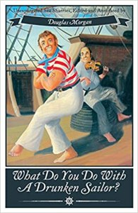 Book Cover: What Do You Do with a Drunken Sailor?